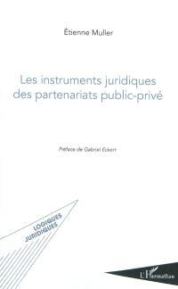 Les instruments juridiques des partenariats public-privé
