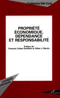 Propriété économique, dépendance et responsabilité
