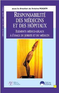 Responsabilité médicale : la référence pour les hôpitaux, médecins et juristes