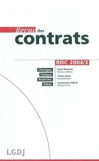 Revue des contrats. n° 3 (2004)