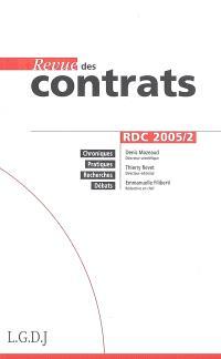 Revue des contrats. n° 2 (2005)