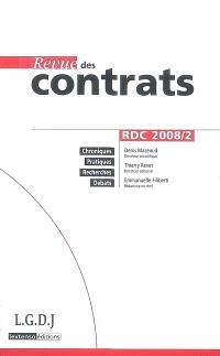 Revue des contrats. n° 2 (2008)
