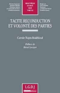 Tacite reconduction et volonté des parties
