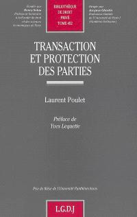 Transaction et protection des parties