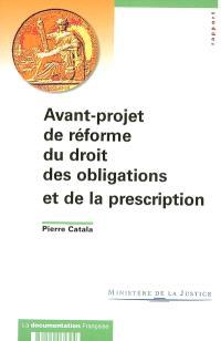 Avant-projet de réforme du droit des obligations et de la prescription