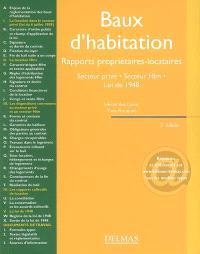 Baux d'habitation : rapports propriétaires-locataires, secteur privé, secteur HLM, loi de 1948