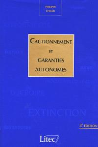 Cautionnement et garanties autonomes