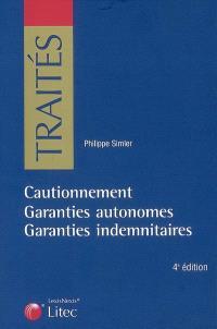 Cautionnement, garanties autonomes, garanties indemnitaires