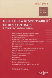 Droit de la responsabilité et des contrats : régimes d'indemnisation