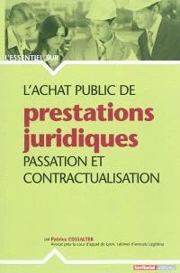 L'achat public de prestations juridiques : passation et contractualisation