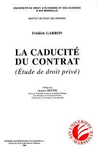 La caducité du contrat : étude de droit privé