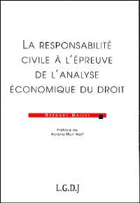La responsabilité civile à l'épreuve de l'analyse économique du droit