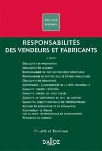 La responsabilité des vendeurs et fabricants