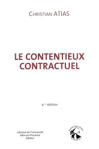 Le contentieux contractuel : droit civil