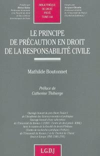 Le principe de précaution en droit de la responsabilité civile
