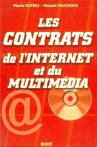 Les contrats de l'Internet et du multimédia : Internet, commerce électronique et publicité en ligne, cession d'un nom de domaine Internet...