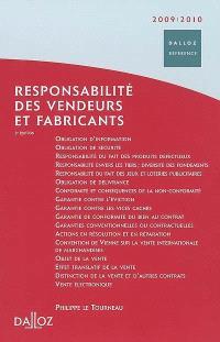Responsabilité des vendeurs et fabricants : 2009-2010