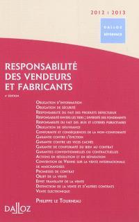 Responsabilité des vendeurs et fabricants : 2012-2013
