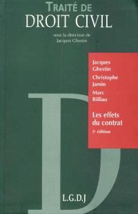 Traité de droit civil, Les obligations, Les effets du contrat : interprétation, qualification, durée, inexécution, effet relatif, opposabilité