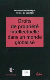 Droits de propriété intellectuelle dans un monde globalisé