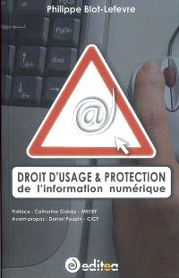 Droit d'usage & protection de l'information numérique