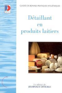 Guide des bonnes pratiques d'hygiène, détaillants en produits laitiers