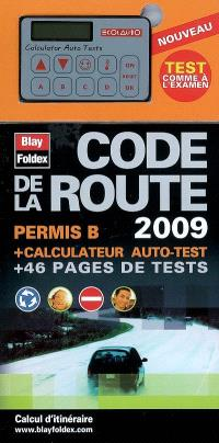 Code de la route 2009 : permis B