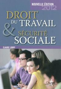Droit du travail & sécurité sociale : le droit social en 300 questions-réponses