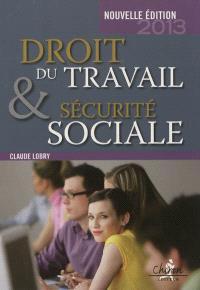 Droit du travail et sécurité sociale : le droit social en 300 questions-réponses