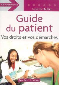 Guide du patient : vos droits et vos démarches