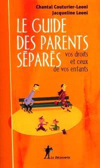 Le guide des parents séparés : vos droits et ceux de vos enfants