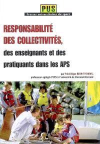 Responsabilité des collectivités, des enseignants et des pratiquants dans les APS