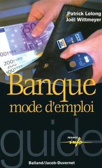 Banque, mode d'emploi
