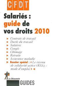 Salariés : guide de vos droits 2010