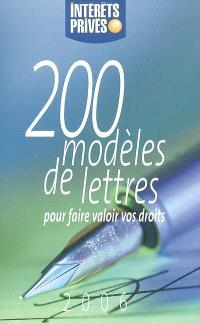 200 modèles de lettres pour faire valoir vos droits : 2006
