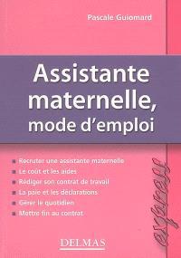 Assistante maternelle, mode d'emploi
