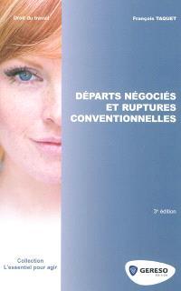 Départs négociés et ruptures conventionnelles
