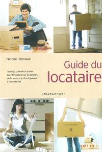 Guide du locataire : tous les conseils et toutes les informations sur la location, de la recherche d'un logement à la fin de bail