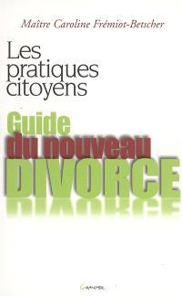 Guide du nouveau divorce