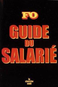 Guide du salarié 2006 : connaissez vos droits