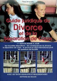 Guide juridique du divorce et de la séparation de corps