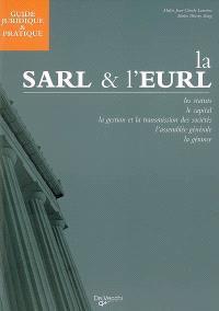 Guide juridique et pratique de la Sarl et de l'Eurl