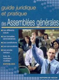 Guide juridique et pratique des assemblées générales