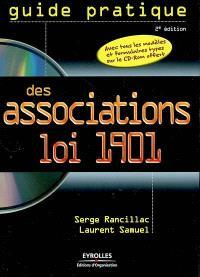 Guide pratique des associations loi 1901 : avec tous les modèles et formulaires types sur le CD-Rom offert