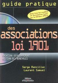 Guide pratique des associations loi 1901 : création, développement, gestion des bénévoles