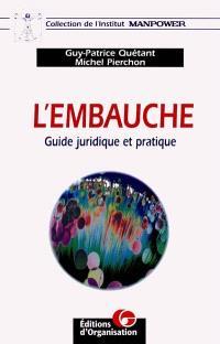 L'embauche : guide juridique et pratique