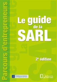 Le guide de la SARL : constitution et fonctionnement