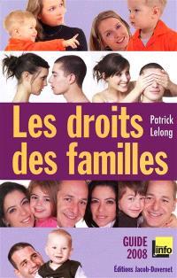 Les droits des familles : guide 2008