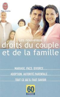 Les nouveaux droits du couple et de la famille