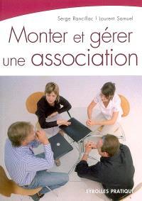Monter et gérer une association